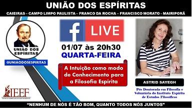 Live Astrid Sayegh – Facebook União dos Espíritas em 01/07/2020